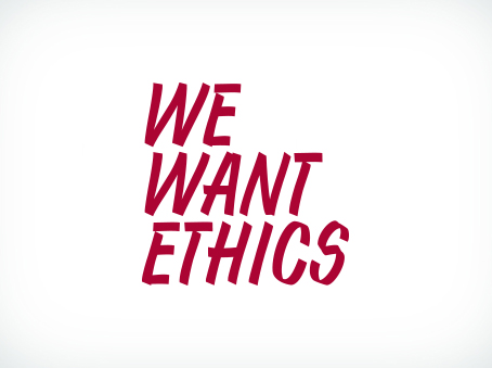 We Want Ethics